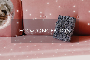 eco-conception & up-cycling
